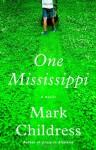 One Mississippi - Mark Childress