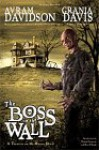 The Boss in the Wall - Avram Davidson, Grania Davis