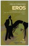 Eros - Helmut Krausser, Mike Mitchell