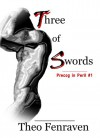 Three of Swords (Precog in Peril) - Theo Fenraven