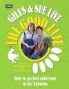 Giles and Sue Live The Good Life - Sue Perkins, Giles Coren