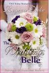 The Wedding Belle (Colorado Billionaires Book 4) - Regina Duke