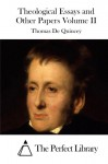 Theological Essays and Other Papers Volume II - Thomas De Quincey, The Perfect Library