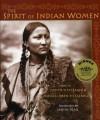 The Spirit of Indian Women - Judith Fitzgerald, Michael Oren Fitzgerald