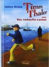 Timm Thaler oder Das verkaufte Lachen - James Krüss, Katrin Engelking