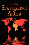Scatterlings of Africa - Peter E. Davies