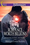 Romance Worth Billions (Billionaires, Blackmail and Romance) - Midnight Climax Bundles