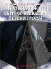 F-117 Stealth Fighter Units of Operation Desert Storm - Warren Thompson, Mark Styling