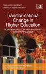 Transformational Change in Higher Education: Positioning Colleges and Universities for Future Success - Madeleine Dambrosio, Ronald G. Ehrenberg