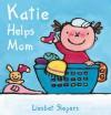Katie Helps Mom - Liesbet Slegers