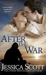 After The War (Homefront Book 2) - Jessica Scott