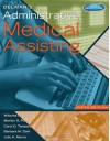 Delmar's Administrative Medical Assisting (with Premium Website, 2 terms (12 months) Printed Access Card and Medical Office Simulation Software 2.0 CD-ROM) - Wilburta Q. Lindh, Marilyn Pooler, Carol D. Tamparo, Barbara M. Dahl, Julie Morris