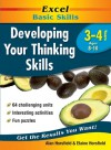 Excel Basic Skills: Developing Your Thinking Skills Year 3-4 - Alan Horsfield, Elaine Horsfield