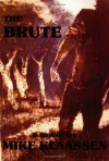 The Brute - Mike Klaassen