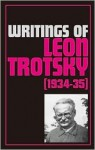 Writings of Leon Trotsky 1934-35 - Leon Trotsky, George Breitman, Beverly Scott, John G. Wright, Fred Buchman, John Fairlie