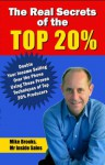 The Real Secrets of the Top 20%: How to Double Your Income Selling Over the Phone - Mike Brooks