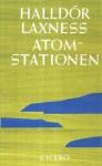 Atomstationen - Halldór Laxness, Jakob Benediktsson