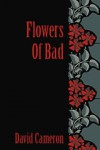Flowers of Bad - David Cameron