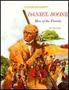 Daniel Boone: Man of the Forests - Carol Greene, Steven Dobson, Steven Greene