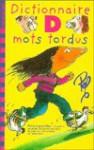 Dictionnaire Des Mots Tordu - Staff of Folio