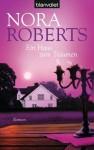 Ein Haus Zum Träumen Roman - Margarethe van Pée, Nora Roberts