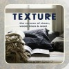 Texture: The essence of stone, wood, linen & wool - Peters & Small Ryland