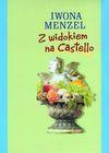 Z widokiem na Castello - Iwona. Menzel