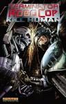 Terminator/Robocop: Kill Human TP - P.J. Holden