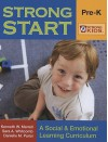 Strong Start: Pre-K: A Social & Emotional Learning Curriculum [With CDROM] - Kenneth W. Merrell
