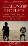 RELATIONSHIP RED FLAGS - Anna Moss