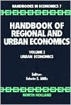 Handbook of Regional and Urban Economics: Volume 2: Urban Economics - Edwin S. Mills