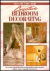 Creative Bedroom Decorating - Writer's Digest Books, Eaglemoss Publications Limited