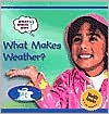 What Makes Weather? - Helen Orme