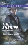 The Sheriff (Harlequin IntrigueWest Texas Watchmen) - Angi Morgan