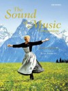 The Sound of Music: The Official Companion - Laurence Maslon, Julie Andrews Edwards, Andrew Lloyd Webber