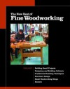The New Best of Fine Woodworking: Building Small Projects/Designing and Building Cabinets/Traditional Finishing Techniques/Designing Furniture/Small Woodworking Shops/Working with Routers - Fine Woodworking Magazine