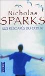 Les Rescapés du cœur - Nicholas Sparks, Francine Siéty