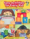 Easy Activities For Every Kid: 130 Activities For School And Home - Joan Singleton Prestine