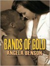 Bands of Gold - Angela Benson