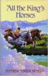 All the King's Horses - Jeffrey Asher Nesbit