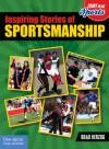 Inspiring Stories of Sportsmanship - Brad Herzog