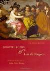 Selected Poems of Luis de Gongora: A Bilingual Edition - Luis de Góngora, John Dent-Young