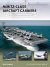 Nimitz-Class Aircraft Carriers - Brad Elward, Paul Wright