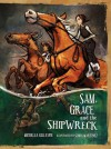 Sam, Grace and the Shipwreck - Michelle Gillespie, Sonia Martinez