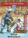 The Hockey Book - Brian McFarlane