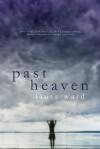 Past Heaven - Laura Ward