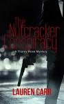 The Nutcracker Conspiracy - Lauren Carr