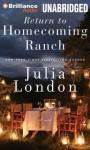 Return to Homecoming Ranch - Julia London, Tanya Eby