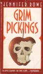 Grim Pickings - Jennifer Rowe
