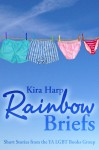 Rainbow Briefs - Kira Harp, Sara Winters